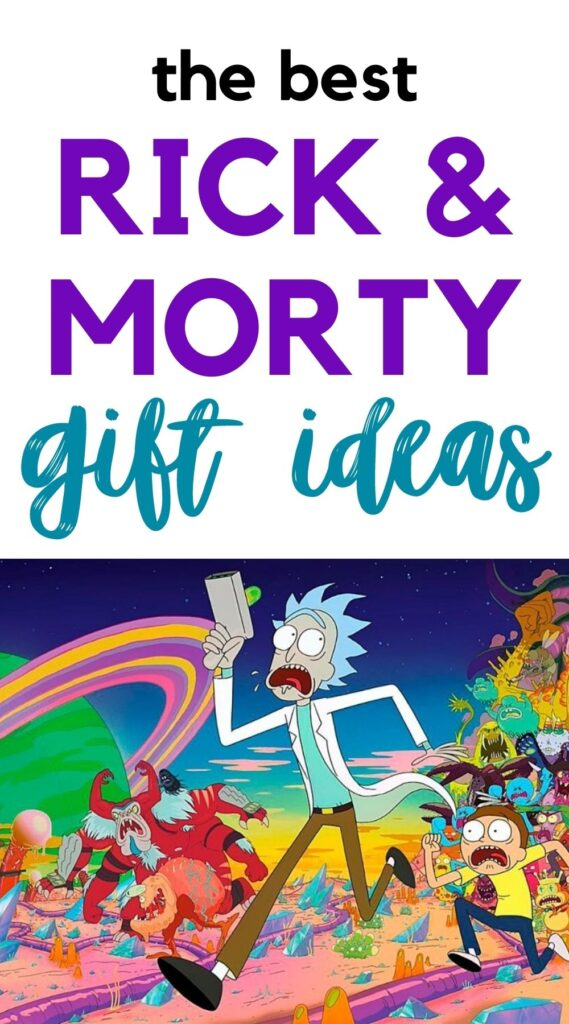 Rick & morty gifts